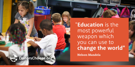 """Quote: """"Education is the most powerful weapon which you can use to change the world."""" - Nelson Mandela"""