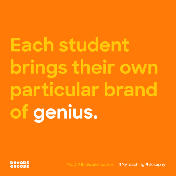 each student brings their own particular brand of genius