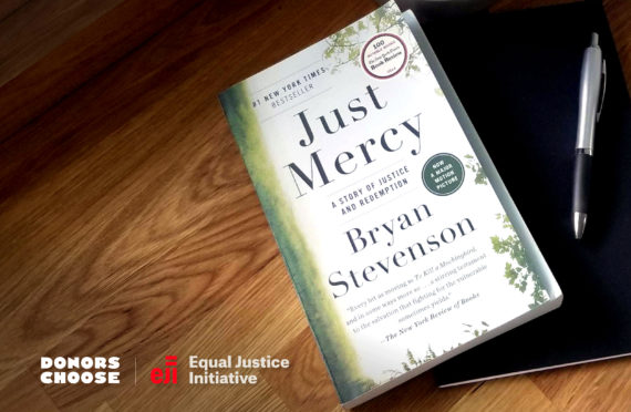 A picture of Just Mercy by Bryan Stevenson. The image also includes the logos of DonorsChoose and Equal Justice Initiative